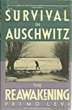 img - for Survival in Auschwitz and The Reawakening, Two Memoirs by Primo Levi (1986-02-03) book / textbook / text book