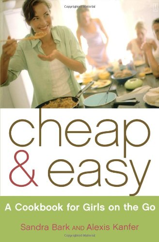 Cheap & Easy: A Cookbook for Girls on the Go pdf