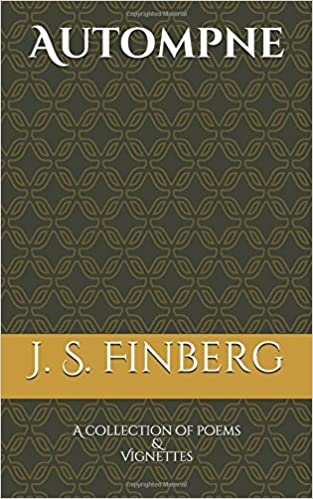 J. S. Finberg - Autompne: A Collection Of Poems And Vignettes