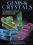 Gems and Crystals: From the American Museum of Natural History (Rocks, Minerals and Gemstones)