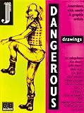 Dangerous Drawings, Andrea Juno, 0965104281