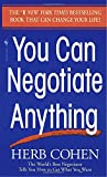 img - for You Can Negotiate Anything: The World's Best Negotiator Tells You How To Get What You Want book / textbook / text book