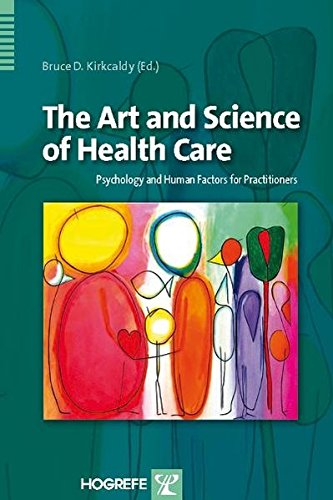 The Art and Science of Health Care: Psychology and Human Factors for Practitioners