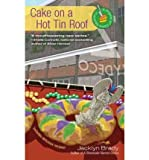 Cake on a Hot Tin Roof, Jacklyn Brady, 1410451771