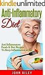 Anti Inflammatory Diet: Anti Inflamma...