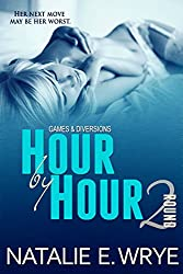 Hour by Hour (Games & Diversions Book 2)