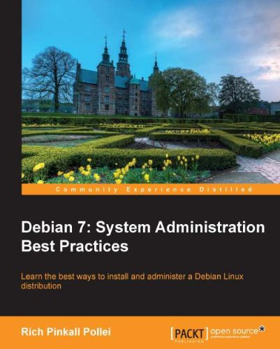 Debian 7: System Administration Best Practices Pdf