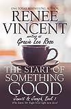 The Start of Something Good (Jamett & Joseph Book 1)