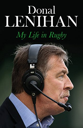 \\FULL\\ Donal Lenihan: My Life In Rugby. tipos estereo labios derroto Beale numero
