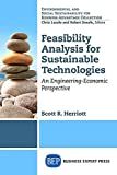 img - for Feasibility Analysis for Sustainable Technologies: An Engineering-Economic Perspective by Herriott, Scott R (2014) Paperback book / textbook / text book