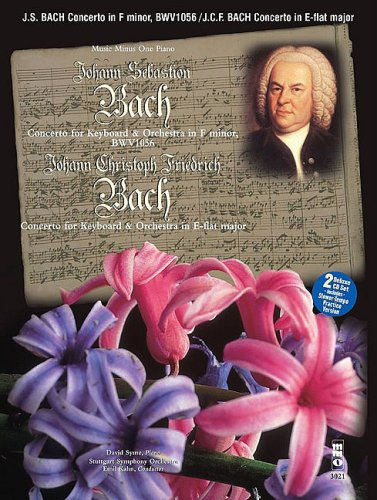 J.S. Bach - Concerto in F Minor, BMV1056 & J.C.F. Bach - Concerto in E-flat Major: Music Minus One Book/2-CD Play-Along Pack pdf