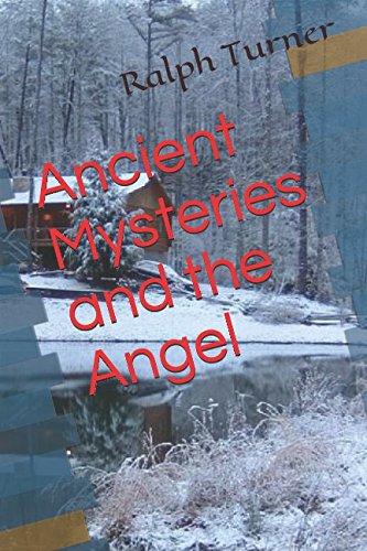 Ancient Mysteries and the Angel