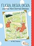 Flicka, Ricka, Dicka and the New Dotted Dresses