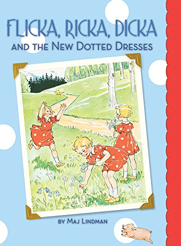 Flicka, Ricka, Dicka and the New Dotted Dresses ()