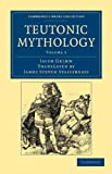 Teutonic Mythology, Grimm, Jacob, 1108047068