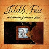 : Lilith Fair:  A Celebration of Women in Music