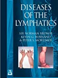 Diseases of the Lymphatics (Hodder Arnold Publication)