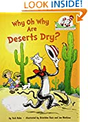 #10: Why Oh Why Are Deserts Dry?: All About Deserts (Cat in the Hat's Learning Library)