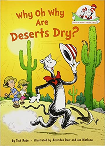 Amazoncom Why Oh Why Are Deserts Dry All About Deserts Cat In - All deserts
