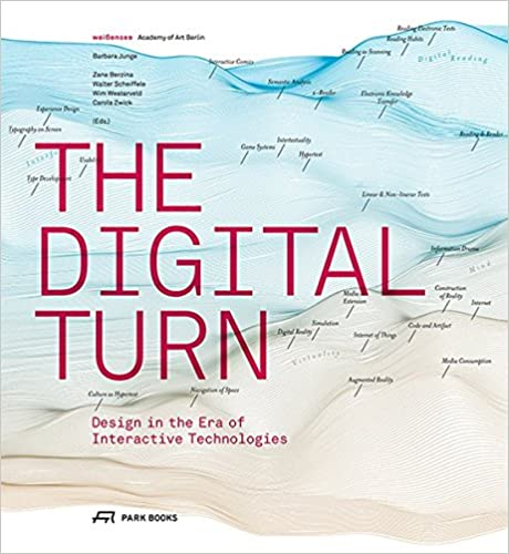 Book The Digital Turn: Design in the Era of Interactive Technologies