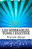 Les Miserables, Tome I Fantine, Victor Hugo, 1500237329