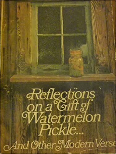 Reflections On A Gift Of Watermelon Pickle Edward Lueders Hugh
