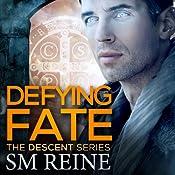 Defying Fate : The Descent Series, Volume 6 | SM Reine