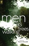 Men as Trees Walking (OSU JOURNAL AWARD POETRY)
