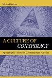 A Culture of Conspiracy, Michael Barkun, 0520238052
