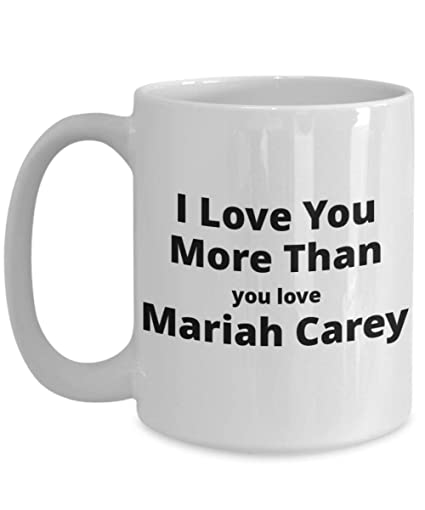 Amazon.com: Funny Coffee Mug for Mariah Carey Lovers. Great ...