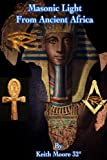 img - for Masonic Light from Ancient Africa book / textbook / text book