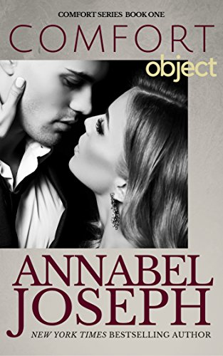 [BEST] Comfort Object (Comfort series Book 1)<br />P.P.T