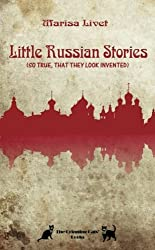 Little Russian Stories (So true, that they look invented)
