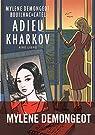 Adieu Kharkov, tome 1 par Demongeot
