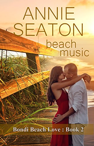 Beach Music (Bondi Beach Love Book - Bondi 2