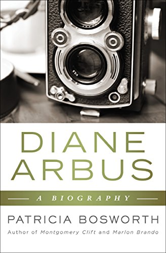 Diane Arbus by Patricia Bosworth
