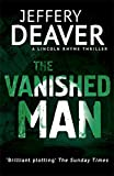 The Vanished Man (The Lincoln Rhyme Series)