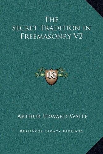 Download The Secret Tradition in Freemasonry V2 pdf epub