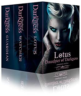 Lotus: Daughter of Darkness: The Complete Series by [Pinard, C.J.]