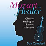 Mozart as Healer | Don Campbell