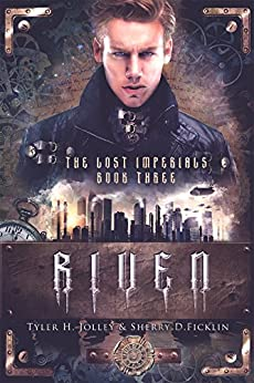 Riven (The Lost Imperials Series Book 3) by [Ficklin,Sherry, Jolley,Tyler]