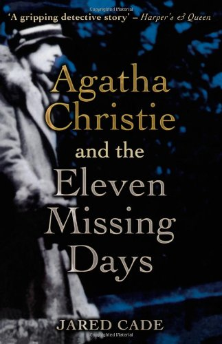 Download Agatha Christie and the Eleven Missing Days ebook