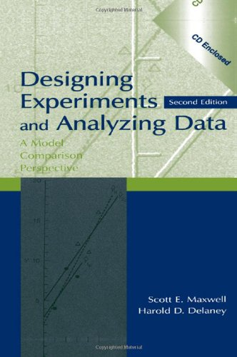 Designing Experiments and Analyzing Data: A Model Comparison Perspective, Second Edition (Avec CD)