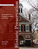 Historic Preservation, Norman Tyler and Ted J. Ligibel, 0393732738