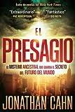 El Presagio: El misterio ancestral que guarda el secreto del futuro del mundo (Spanish Edition) by Jonathan Cahn (2012-03-06) Livre Pdf/ePub eBook