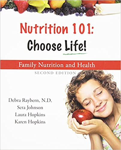 Nutrition 101: Choose Life (2nd Edition)