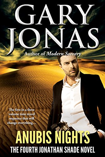 Book: Anubis Nights - The Fourth Jonathan Shade Novel by Gary Jonas