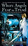Where Angels Fear to Tread (A Remy Chandler Novel)