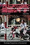 img - for Theories and Practices of Development (Routledge Perspectives on Development) (Volume 2) book / textbook / text book