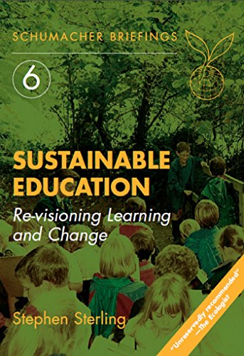 Sustainable education re visioning learning and change schumacher sustainable education re visioning learning and change schumacher briefings by sterling fandeluxe Images